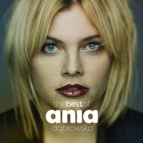 "Ania Dąbrowska ""The best Of""; Sony Music Polska 2017"