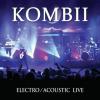 """Kombii """"Electro Acoustic Live"""" w sklepach od 20 listopada"""