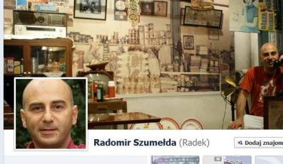 Profil na Facebooku Radomira Szumełdy
