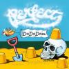 "5. Perfect – ""Dadadam"""