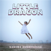 "5. ""Nabuma Rubberband"" – Little Dragon"