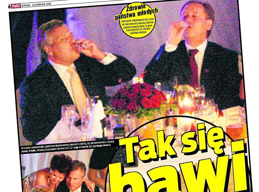 Kwaśniewski pił i dokazywał. Na weselu