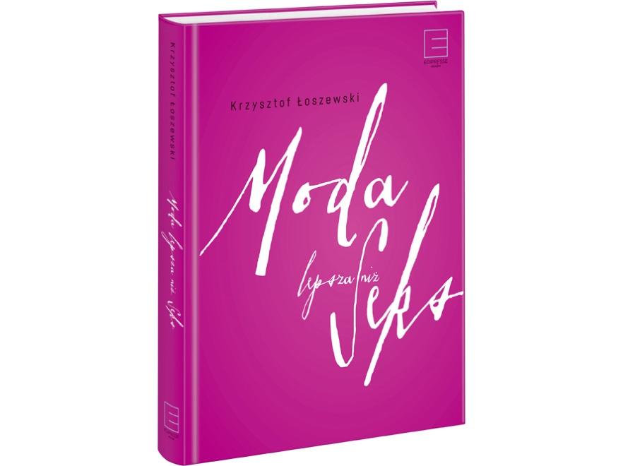 Okładka książki Moda lepsza niż seks