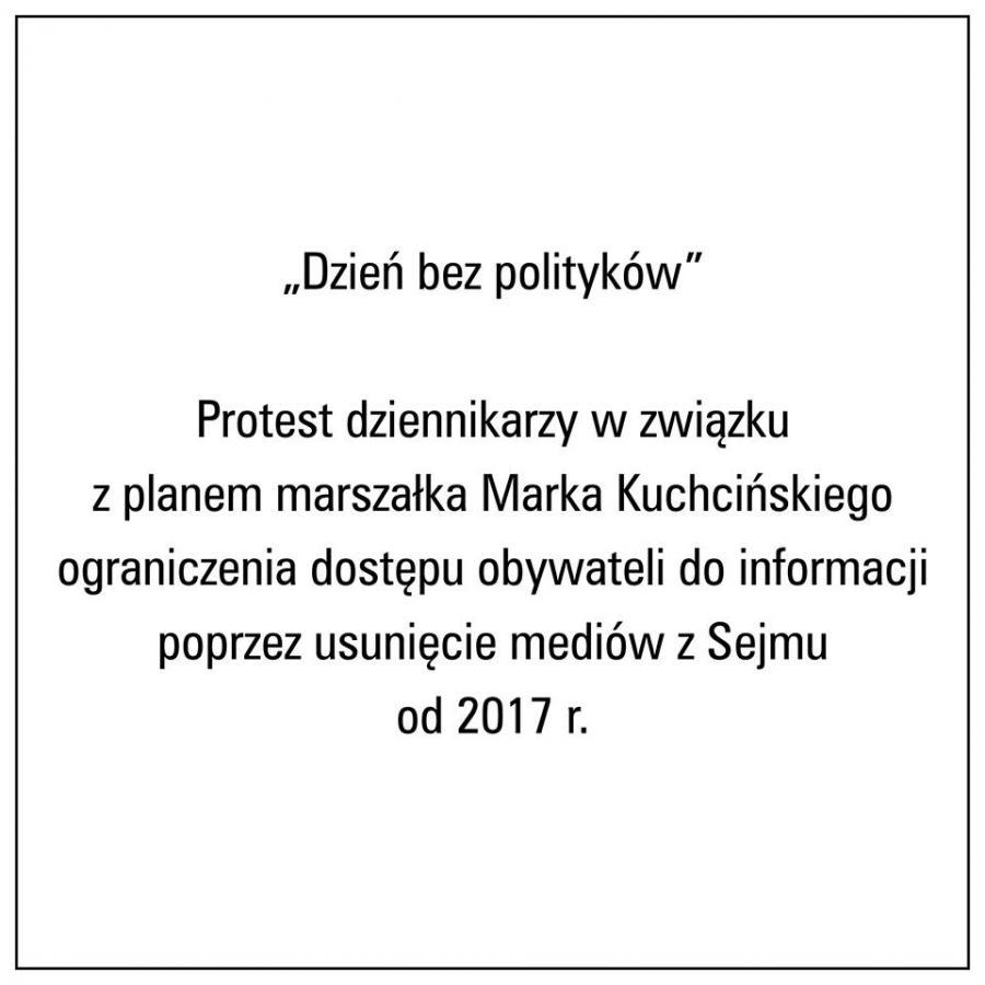 #DzieńBezPolityków. Protest przeciwko ograniczaniu dostępu do informacji